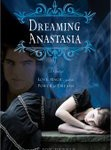 Dreaming Anastasia Review