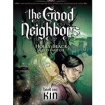 The Good Neighbors Book One: Kin Review