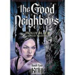The Good Neighbors Book Two: Kith Review
