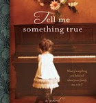 Tell Me Something True Review