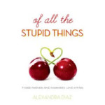 Of All The Stupid Things Review