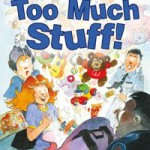 (Review) Too Much Stuff