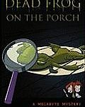 (Review) Dead Frog on the Porch
