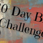 30 Day Blog Challenge… Day 1