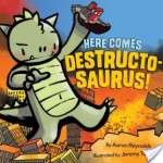 Review/ Here Comes Destructo-Saurus