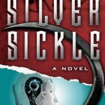 Review/ The Silver Sickle