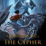 Review/ Guardians Inc The Cypher