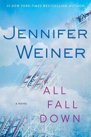 Review/ All Fall Down by Jennifer Weiner