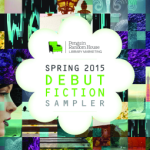 Review/ Spring 2015 Debut Fiction Sampler