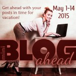Blog Ahead May 2015 The Mini Edition