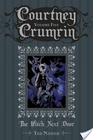 Review/ Courtney Crumrin The Witch Next Door Vol 5