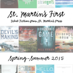 Book Spotlight/ St Martin's First Spring-Summer 2015 Sampler