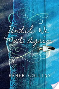 Review/ Until We Meet Again