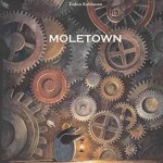Review/ Moletown
