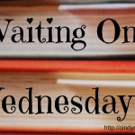 Meme: Waiting On Wednesday