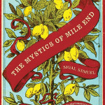 Review/ The Mystics of Mile End