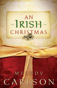 Review/ An Irish Christmas by Melody Carlson