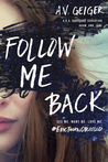 Review: Follow Me Back by A.V Geiger