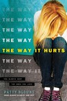 Review: The Way it Hurts by Patty Blount