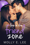 Review/ Love In The Friend Zone by Molly E. Lee