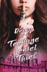 Review/ Diary of a Teenage Jewel Thief by Rosie Somers