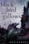 Review/ Black Bird of the Gallows