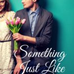 Cover Reveal/ Something Just Like This