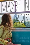 Review/ Maybe In Paris (#17DABash)