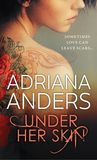 Review/ Under Her Skin by Adriana Anders