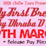 Release Day Blitz/ My First Breakup