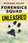 Review/ Forensics Squad: Unleashed