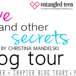 Blog Tour/ Love and Other Secrets