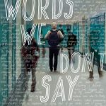 Review/ Words We Don't Say
